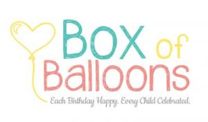 Box of Balloons. Each birthday happy, each child celebrated.