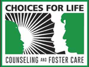 Choices for life. Counseling and foster care.